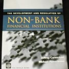 Development and Regulation of Non-Bank Financial Institutions by Jeffrey Carmichael (2002)