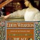 The Age of Innocence [Paperback] Edith Wharton (Author), R. W. B. Lewis (Introduction)