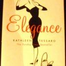 Elegance [Paperback] Kathleen Tessaro (Author) 2004