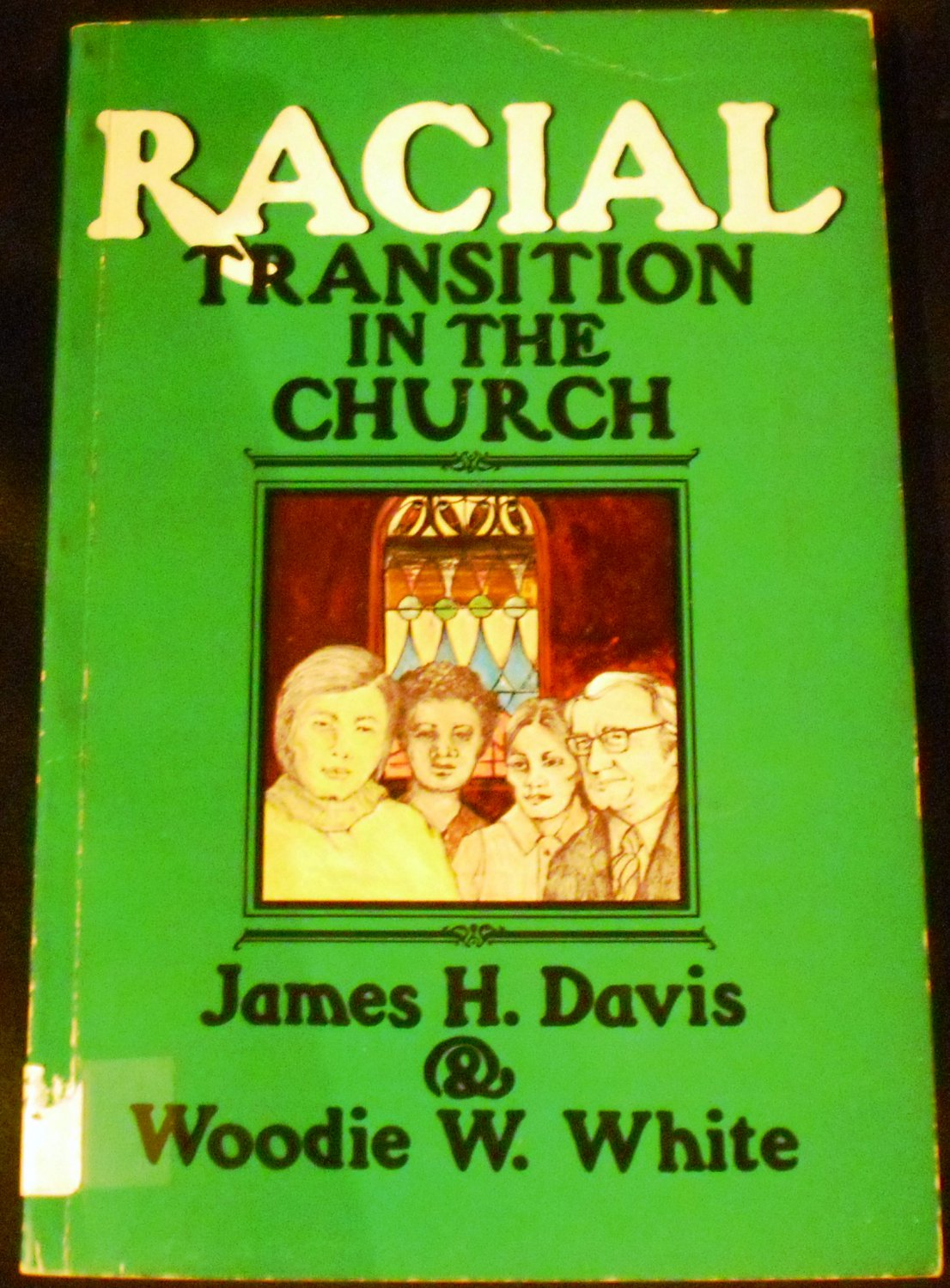 Racial transition in the church by James Hill Davis (1980)
