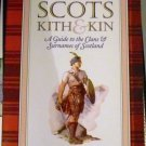Collins Guide to Scots Kith & Kin: A Guide to the Clans and Surnames of Scotland (Apr 1, 1989)
