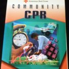 Community Cpr: American Red Cross by American National Red Cross (Jan 1993)