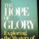 The hope of glory: Exploring the mystery of Christ in you by John B Coburn (1976)