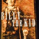 Billy The Kid: The Endless Ride by Michael Wallis