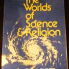 The worlds of science & religion (Issues in religious studies) by Don Cupitt (1976)