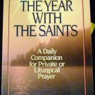 Through the Year with the Saints by Basil Pennington (Feb 1, 1988)