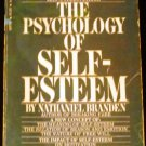 The psychology of self-esteem: A new concept of man's... by Nathaniel Branden (1971)