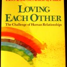 Loving Each Other by Leo F. Buscaglia (Mar 12, 1986)