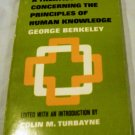 A Treatise Concerning the Principles of Human Knowledge by G. Berkeley & C. Turbayne (1957)