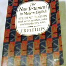 J.B. Phillips the New Testament in Modern English Student Edition by Macmillan & Co Ltd (1960)