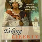 Taking Liberty: The Story of Oney Judge, George Washington's Runaway Slave by Ann Rinaldi (2004)