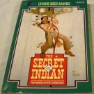 The Secret of the Indian (Indian in the Cupboard) [Paperback] Lynne Reid Banks (Author), Ted Lewin