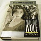 Promiscuities : The Secret Struggle for Womanhood by Naomi Wolf (May 27, 1997)