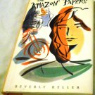 The Amazon Papers by Beverly Keller (Sep 1, 1996)