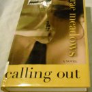 Calling Out by Rae Meadows (Jun 27, 2006)
