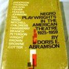Negro Playwrights in the American Theatre, 1925-1959 [Hardcover] Doris E. Abramson (Author)