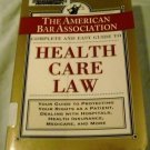 Complete and Easy Guide to Health Care Law (Paperback, 2001)