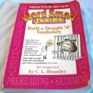 """Word Smart Junior: How to Build a Straight """"A"""" Vocabulary [Paperback] C.L. Brantley (Author)"""