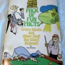 Pack of fun facts: Crazy stunts & other stuff you won't believe! [Paperback] Ray Broekel (Author)