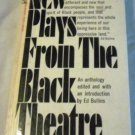New Plays From the Black Theatre