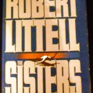The Sisters [Hardcover] Robert Littell (Author) 1986