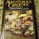 The Adventurous Gardener by Christopher Lloyd (1984)