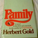 Family: A Novel in the Form of a Memoir by Herbert Gold (Sep 1981)