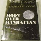Moon Over Manhattan: Mystery and Mayhem by Larry King & Thomas H. Cook (2003)