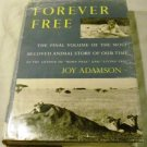 Forever Free: The Final Volume by Joy Adamson (1962)