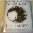 The Fledging of Az Gabrielson: The Clouded World Book One by Jay Amory (2008)