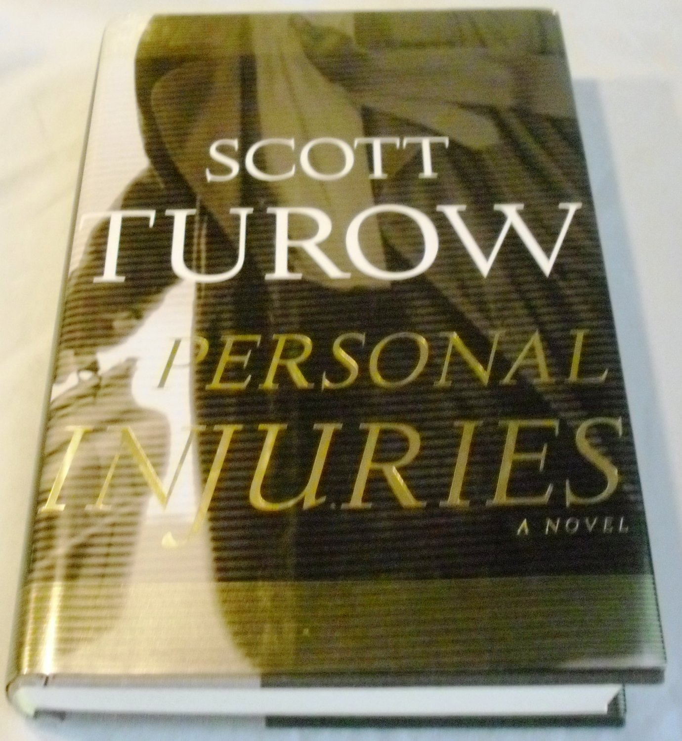Personal Injuries (Scott Turow) by Scott Turow (Sep 28, 1999)