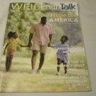 WFIL Faith Talk Magazine Spring 2013 Philadelphia's Christian Radio