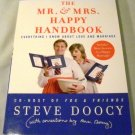 The Mr. & Mrs. Happy Handbook: Everything I Know About Love and Marriage by Steve Doocy (2007)