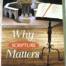 Why Scripture Matters: Reading the Bible in a Time of Church Conflict Paperback by John P. Burgess