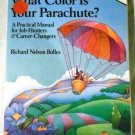 What Color Is Your Parachute? 1990: A Practical Manual for Job Hunters & Career... by R. Bolles