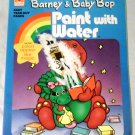 Barney & Baby Bop Paint With Water  – 1999 by Golden Books