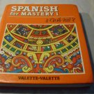 Spanish for Mastery: Level One by Rebecca M. Valette Valette Jean-Paual (Jun 1989)
