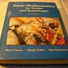 Basic Mathematics for Trades and Technologies by Cheryl Cleaves, Margie Hobbs & Paul Dudenhefer