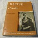 Phaedra (Racine) An English Acting Version by Bernard D. N. Grebanier (Translator)