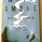 Moth Smoke: A Novel by Mohsin Hamid (Feb 3, 2001)