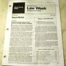 Law Week, Supreme Court today, Bloomberg BNA, July 23, 2013