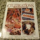 Celebrations (To Cross Stitch and Craft) (Autumn 1993, Volume 4, Number 5)