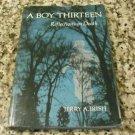 A boy thirteen: Reflections on death by Jerry A Irish (1975)