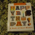 Happy Birthday!: A Book of Best Wishes (Miniature Pop Up Book) (Hardcover) by Steven Zorn