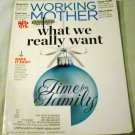 Working Mother Magazine December 2011 / January 2012 - What We Really Want