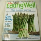 Eating Well Magazine April 2012 (The Best of Spring!) by various (2012)