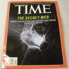 TIME MAGAZINE NOVEMBER 11,2013 - The Secret Web