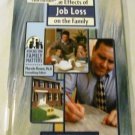 Effects of Job Loss on Family (Focus on Family Matters) by Michele Alpern (Jan 2002)