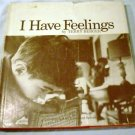 I Have Feelings by Terry Berger and I. Howard Spivak (Jun 1971)