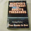 Webster's Dictionary and Roget's Thesaurus Abridged Edition by Paradise Press (2002)